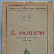 Libri antichi: EL SOCIALISMO. MERMEIX. CON DEDICATORIA AUTOGRADA DEL TRADUCTOR JOSE JERIQUE. Lote 224610692