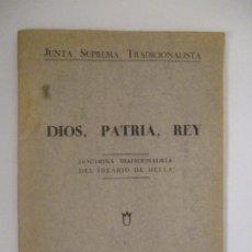 Libros antiguos: DIOS, PATRIA, REY. DOCTRINA TRADICIONALISTA DEL IDEARIO DE MELLA. (CARLISTA, CARLISMO, REQUETÉ). Lote 224693257