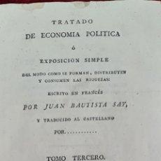 Libros antiguos: TRATADO DE ECONOMIA POLITICA. JUAN BAUTISTA. TOMO 1 Y 3. EDIT. GOMEZ. 1804/1807.. Lote 224884191