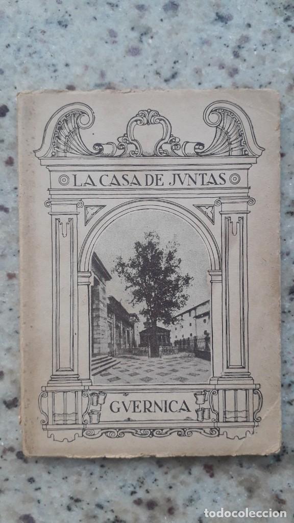 LA CASA DE JUNTAS DE GUERNICA. CARMELO DE ECHEGARAY. 20 ILUSTRACIONES CASA LUX. BILBAO , 1936 (Libros Antiguos, Raros y Curiosos - Pensamiento - Política)
