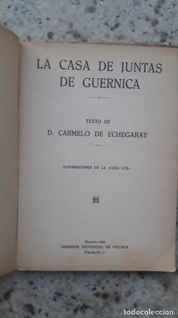 Libros antiguos: La casa de Juntas de Guernica. Carmelo de Echegaray. 20 Ilustraciones casa lux. Bilbao , 1936 - Foto 2 - 225874920
