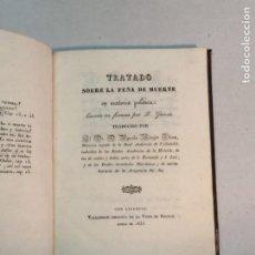 Libros antiguos: F. GUIZOT: TRATADO SOBRE LA PENA DE MUERTE EN MATERIA POLÍTICA (1835). Lote 225944855