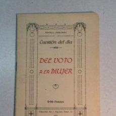 Libros antiguos: FEDERICO CARBONERO: DEL VOTO DE LA MUJER (1925). Lote 225946215