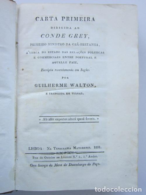 GUILHERME WALTON. CARTA PRIMEIRA DIRIGIDA AO CONDE GREY, PRIMEIRO MINISTRO DA GRÃ-BRETANHA. 2 TOMOS (Libros Antiguos, Raros y Curiosos - Pensamiento - Política)