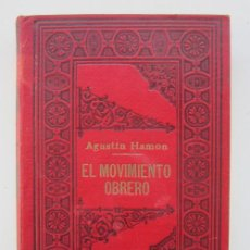 Libros antiguos: AUGUSTIN-FREDERIC-ADOLPHE HAMON. EL MOVIMIENTO OBRERO EN LA GRAN BRETAÑA: EL SOCIALISMO EN FRANCIA. Lote 226937160