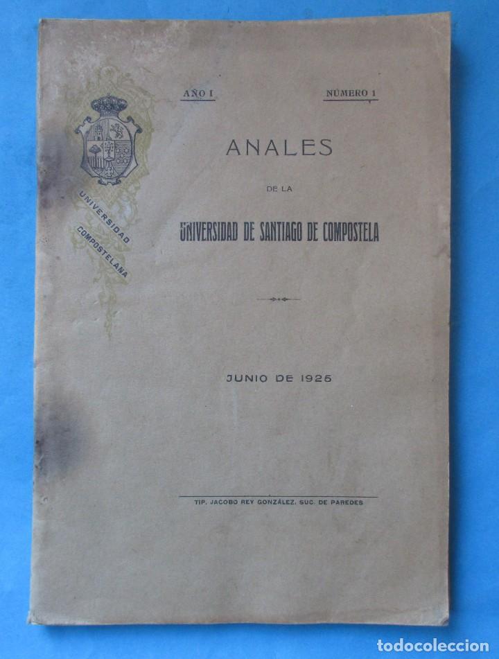 GALICIA. SANTIAGO. 'ANALES DE LA UNIVERSIDAD DE SANTIAGO DE COMPOSTELA' AÑO I Nº 1 1925. 181 PÁGINAS (Libros Antiguos, Raros y Curiosos - Pensamiento - Política)