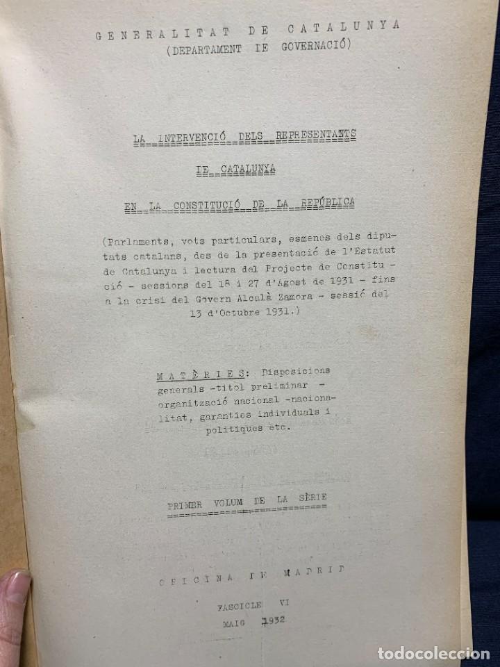 Libros antiguos: LA INTERVENCIO DELS REPRESENTANTS DE CATALUNYA EN LA CONSTITUCIO DE LA REPUBLICA GENERALITAT 1932 - Foto 2 - 229412080