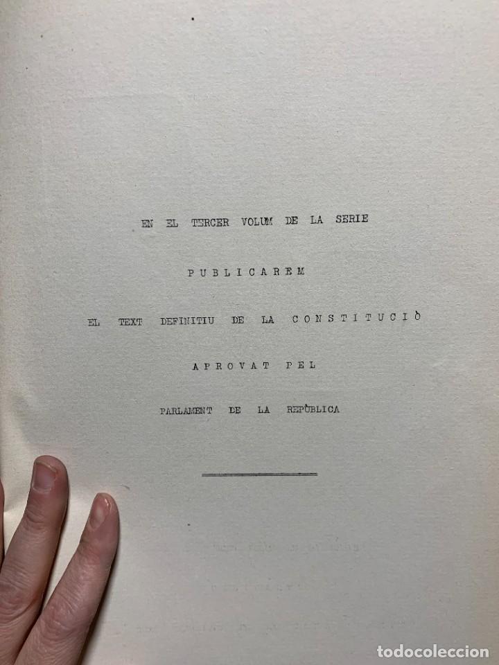 Libros antiguos: LA INTERVENCIO DELS REPRESENTANTS DE CATALUNYA EN LA CONSTITUCIO DE LA REPUBLICA GENERALITAT 1932 - Foto 4 - 229412080
