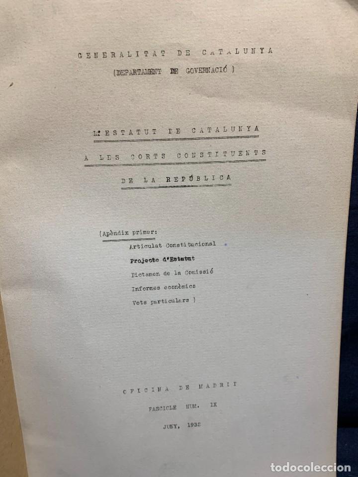 Libros antiguos: ESTATUT DE CATALUNYA A LES CONTITUENTS DE REPUBLICA FASCICLE NUM 9 1932 GENERALITAT CATALUNYA 32X22 - Foto 2 - 229430550