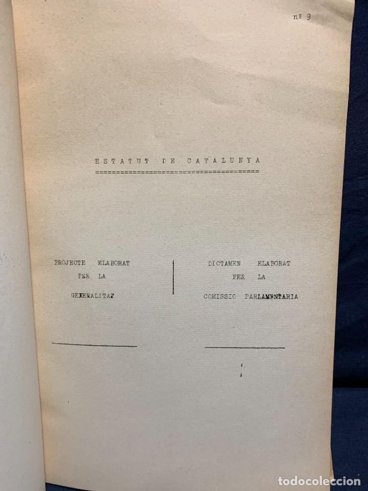 Libros antiguos: ESTATUT DE CATALUNYA A LES CONTITUENTS DE REPUBLICA FASCICLE NUM 9 1932 GENERALITAT CATALUNYA 32X22 - Foto 4 - 229430550