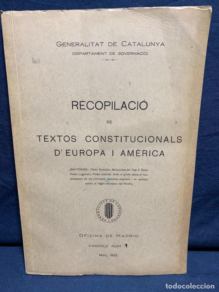 RECOPILACIO TEXTOS CONSTITUCIONALS EUROPA AMERICA FASCICLE N XI 1932 (Libros Antiguos, Raros y Curiosos - Pensamiento - Política)