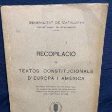 Libros antiguos: RECOPILACIO TEXTOS CONSTITUCIONALS EUROPA AMERICA FASCICLE N XI 1932. Lote 229479435