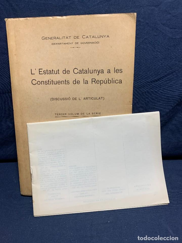 Libros antiguos: ESTATUT CATALUNYA CONSTITUENTS REPUBLICA DISCUSSIO DEL ARTICULAT FASCICLE N XII 1932 - Foto 7 - 229479875