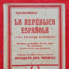 Libri antichi: LA REPÚBLICA ESPAÑOLA - 1933 - ANONYMOUS - ED. LIB.DE SAN MARTÍN, MADRID - PJRB. Lote 232424920