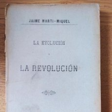 Libri antichi: REPUBLICANISMO. LA EVOLUCION Y LA REVOLUCION, MARTI-MIQUEL, ED. MANUEL FERNANDEZ, 1893. Lote 232801040