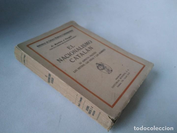 A. ROVIRA Y VIRGILI. EL NACIONALISMO CATALÁN (Libros Antiguos, Raros y Curiosos - Pensamiento - Política)