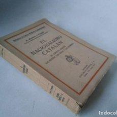 Libros antiguos: A. ROVIRA Y VIRGILI. EL NACIONALISMO CATALÁN. Lote 233516300
