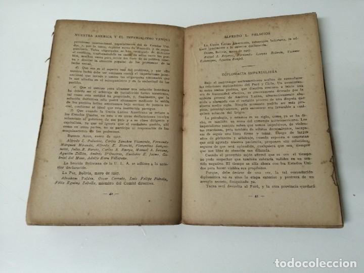 Libros antiguos: NUESTRA AMERICA Y EL IMPERIALISMO YANQUI ALFREDO PALACIOS - Foto 3 - 234400120