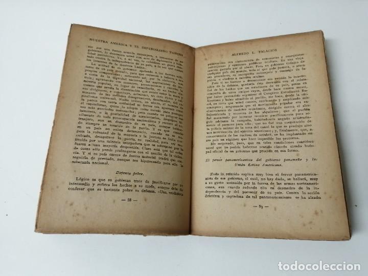 Libros antiguos: NUESTRA AMERICA Y EL IMPERIALISMO YANQUI ALFREDO PALACIOS - Foto 4 - 234400120