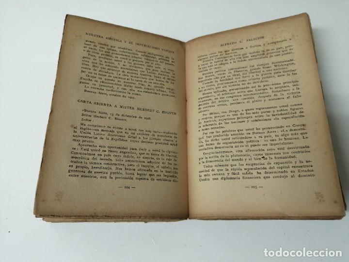 Libros antiguos: NUESTRA AMERICA Y EL IMPERIALISMO YANQUI ALFREDO PALACIOS - Foto 5 - 234400120