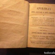 Libros antiguos: RAFAEL DE VELEZ: - APOLOGIA DEL ALTAR Y DEL TRONO (TOMO SEGUNDO) - (MADRID, 1818). Lote 235242770