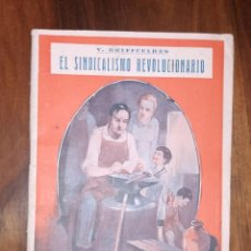 Libros antiguos: RARO EJEMPLAR. V. GRIFFUELHES. EL SINDICALISMO REVOLUCIONARIO. ESTUDIOS. VALENCIA. AÑO 1932. Lote 235797535