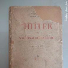 Libros antiguos: LIBRO HITLER Y EL NACIONALSOCIALISMO 1933 O. SCHEID IMPRENTA BARCELONA. Lote 236311315
