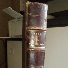 Libri antichi: EL CAPITAL.PUBLICADO EN 1898. CALOS MARX. Lote 236514310