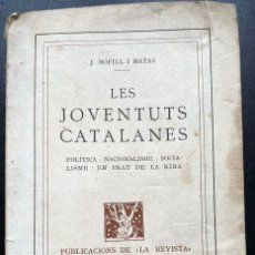 Libros antiguos: LES JOVENTUTS CATALANES DE J. BOFILL I MATAS - BARCELONA 1919. Lote 237110660