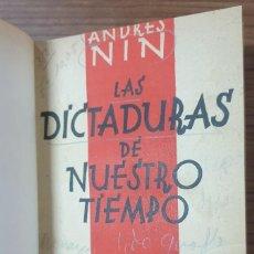 Libros antiguos: LAS DICTADURAS DE NUESTRO TIEMPO ANDRES NIN EDICIONES HOY 1930 ZW. Lote 237536475