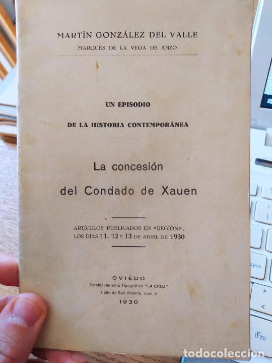 UN EPISODIO EN LA HISTORIA CONTEMPORANEA, CONCESION DEL CONDADO DE XAUEN, M. GONZALEZ, 1930 (Libros Antiguos, Raros y Curiosos - Pensamiento - Política)