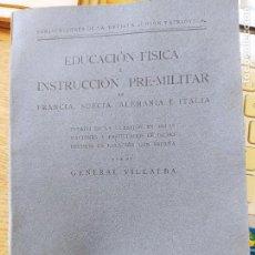 Livros antigos: EDUCACION FISICA, INSTRUCCION PRE-MILITAR, GENERAL VILLALBA, IMP. ZOILA, 1927 RARO. Lote 240630150