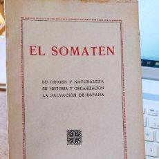 Libros antiguos: EL SOTAMEN, LA SALVACION DE ESPAÑA. JOSE MARCH, 1923, FIRMA ANTERIOR PROPIETARIO, RARO. Lote 240630750