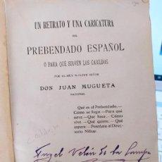 Libros antiguos: RETRATO Y UNA CARICATURA DEL PREBENDADO ESPAÑOL O PARA QUE SIRVEN LOS CABILDOS, JUAN MUGUETA, 1925. Lote 240631355