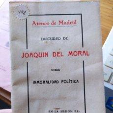 Libros antiguos: DISCURSO SOBRE INMORALIDAD POLÍTICA EN LA REPUBLICA. EL DÍA 5 DE OCTUBRE DE 1931. ATENEO DE MADRID. Lote 240981745