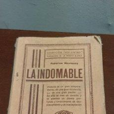 Libros antiguos: FEDERICA MONTSENY LA INDOMABLE VOLUMEN III COLECCION VOLUNTAD BARCELONA. Lote 241866415