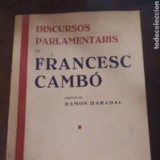Libros antiguos: DISCURSOS PARLAMENTARIA DE FRANCESC CAMBO , 1935. Lote 242359300