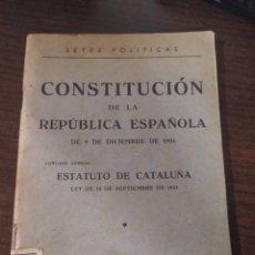 Libros antiguos: CONSTITUCIÓN DE LA REPÚBLICA ESPAÑOLA 1931 MÁS ESTATUTO CATALUÑA 1932 , LIBRERÍA CASTELLS. Lote 242360485