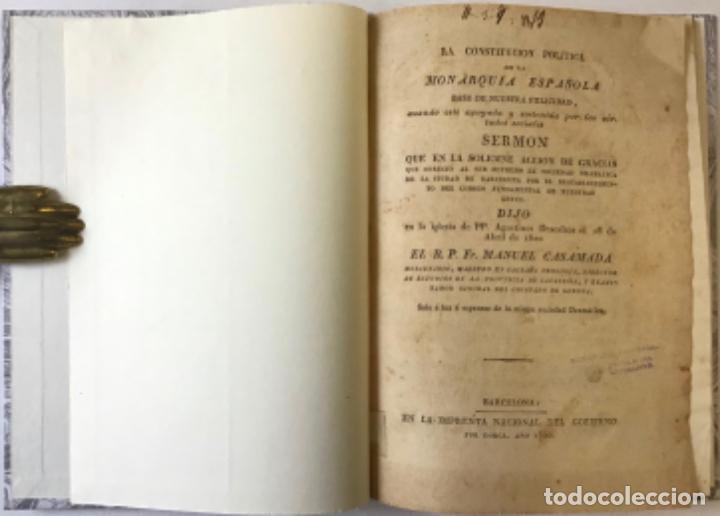 LA CONSTITUCION POLÍTICA DE LA MONARQUÍA ESPAÑOLA BASE DE NUESTRA FELICIDAD, CUANDO ESTÉ APOYADA... (Libros Antiguos, Raros y Curiosos - Pensamiento - Política)
