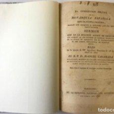 Libros antiguos: LA CONSTITUCION POLÍTICA DE LA MONARQUÍA ESPAÑOLA BASE DE NUESTRA FELICIDAD, CUANDO ESTÉ APOYADA.... Lote 243542595