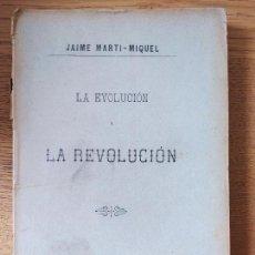 Livros antigos: REPUBLICANISMO. LA EVOLUCION Y LA REVOLUCION, MARTI-MIQUEL, ED. MANUEL FERNANDEZ, 1893. Lote 243700410
