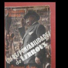 Libros antiguos: LAS RESPONSABILIDADES DE LERROUX (OPINIONES DE UN HOMBRE DE LA CALLE). EL CABALLERO AUDAZ. Lote 243852460