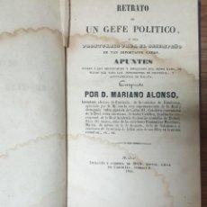 Libros antiguos: MARIANO ALONSO RETRATO DE UN GEFE POLITICO 1845 ZW. Lote 243867305