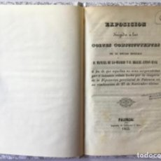 Libros antiguos: EXPOSICION DIRIGIDA Á LAS CORTES CONSTITUYENTES.... Á FIN DE QUE AQUELLAS NO SEAN SORPRENDIDAS POR... Lote 244001640