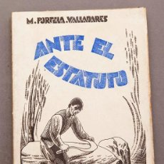 Libros antiguos: PORTELA VALLADARES : ANTE EL ESTATUTO - CUBIERTA E ILUS. DE CASTELAO - UNIFICACIÓN Y DIVERSIFICACIÓN. Lote 244694030