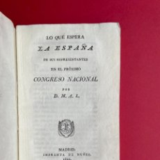Libri antichi: 1820 - LO QUE ESPERA DE ESPAÑA DE SUS REPRESENTANTES - TRIENIO LIBERAL. Lote 244864520
