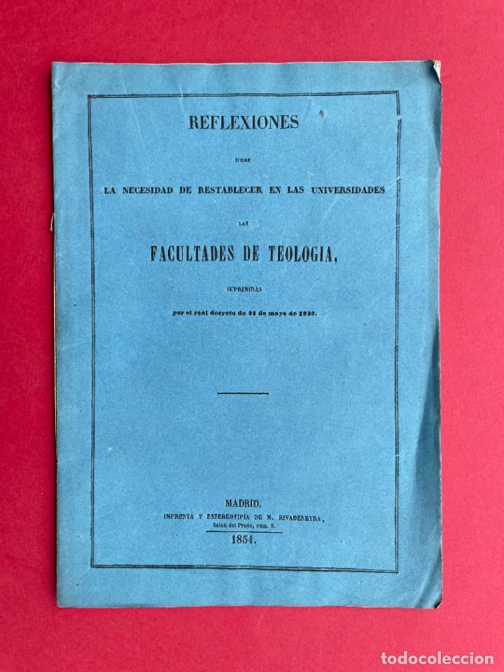 1854 - SOBRE LA NECESIDAD DE RESTABLECER FACULTADES DE TEOLOGIA (Libros Antiguos, Raros y Curiosos - Pensamiento - Política)