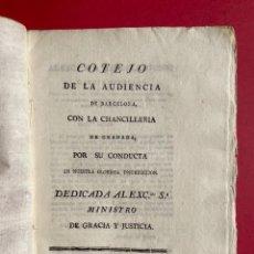 Libros antiguos: 1814 - COTEJO DE LA AUDENCIA DE BARCELONA CON LA CHANCILLERIA DE GRANADA - GUERRA DE INDEPENDENCIA. Lote 244872595