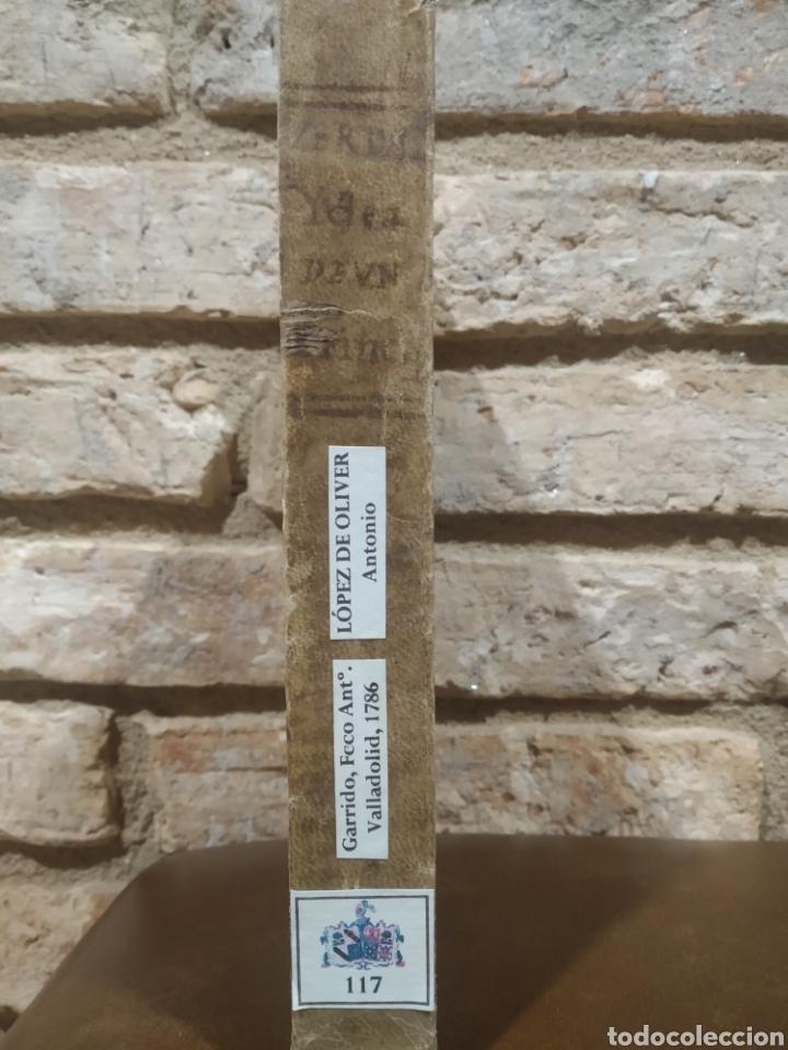 Libros antiguos: LOPEZ DE OLIVER Y MEDRANO, D. Antonio. Verdadera idea de un Príncipe, Leyes del Reyno. 1786. - Foto 7 - 244950380