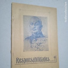 Libros antiguos: RESPONSABILIDADES...? APRECIACIACIONES SOBRE POLITICA ESPAÑOLA CONTEMPORANEA HASTA LOS DIAS DE BE-. Lote 245272305